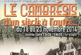 """Expo interassociative  """"Le Cambrésis d'un siècle à l'autre"""""""