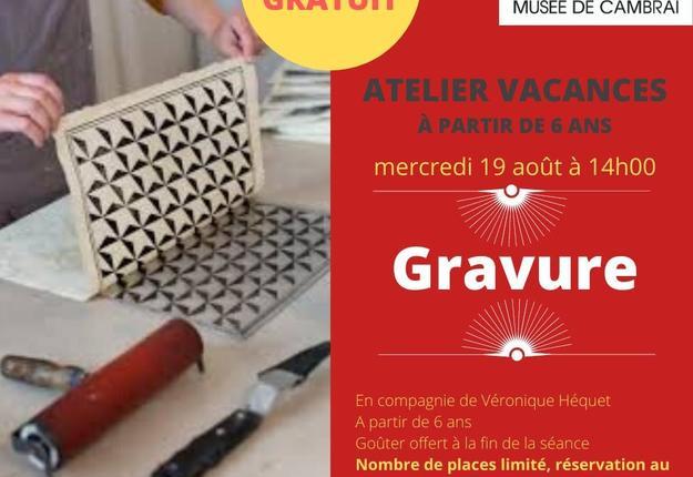 atelier gravure - musee de cambrai - 19 aout 2020